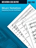 Music Notation - Preparing Scores and Parts